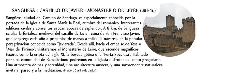Sangüesa - Castillo de Javier - Monasterio de Leyre