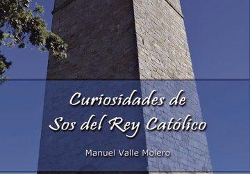 Curiosidades de Sos del rey católico